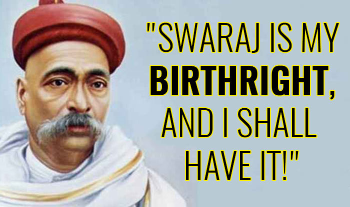 Swaraj is my Birth right and I shall have it